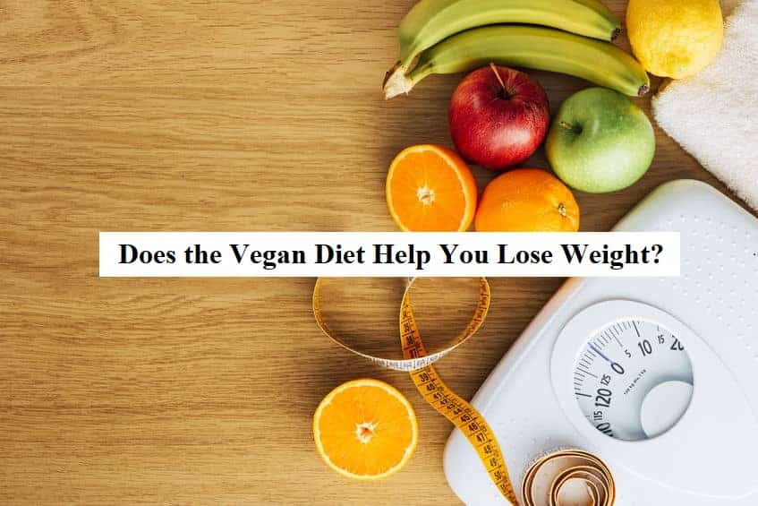 Can becoming a vegan make you lose weight